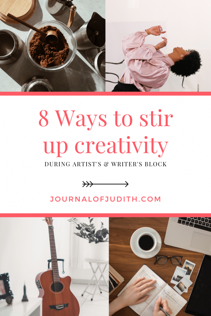 Pinterest graphic for 8 ways to stir up creativity